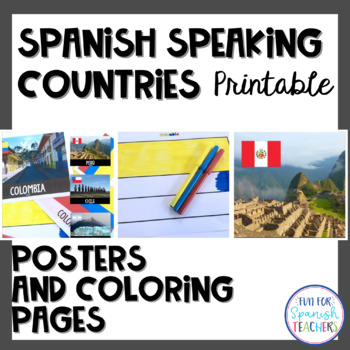 Spanish Speaking Countries {Flags, Posters  and Coloring Pages}