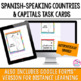 Spanish-Speaking Countries Task Cards
