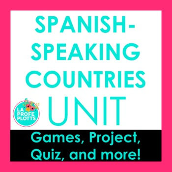 Spanish-Speaking Countries and Capitals Project, Fun Activ