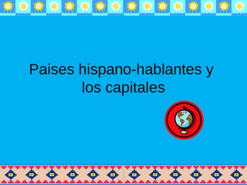 Spanish-Speaking Countries and Capitals Power Point ppt Practice