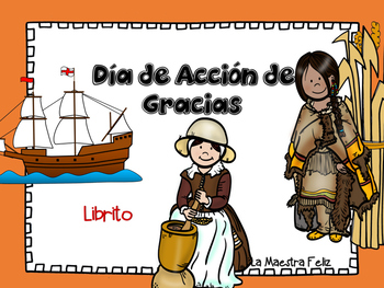 Spanish Speaking The first Thanksgiving/ El Primer Día de