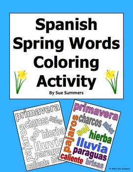 Spanish Spring Vocabulary Coloring Activity and Classroom