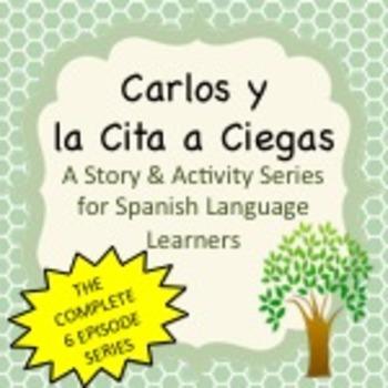 Spanish Story & Activities:  Carlos y la Cita a Ciegas Ser