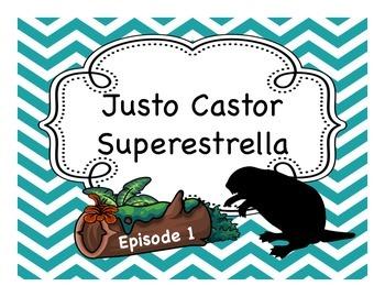 Spanish Story Reading Activities: Justo Castor - Superestr