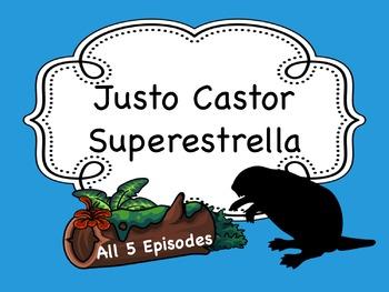 Spanish Story Reading Activity Bundle: Justo Castor - Supe