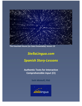 Comprehensible-Input Spanish Story-Lessons -- The Haunted