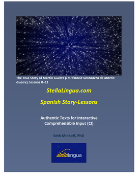 Comprehensible-Input Spanish Story-Lessons -- Story of M.
