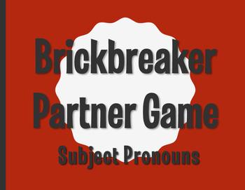 Spanish Subject Pronoun Brickbreaker Partner Game