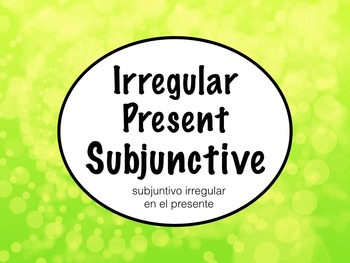 Spanish Subjunctive- Irregular Subjunctive Keynote Slidesh