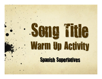 Spanish Superlatives Song Titles