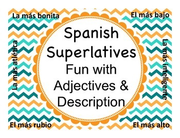 Spanish Superlatives - Fun with Adjectives & Description