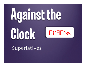 Spanish Superlatives Against the Clock