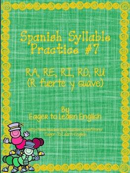 Las Sílabas (Spanish Syllables) #7 - RA, RE, RI, RO, RU (R