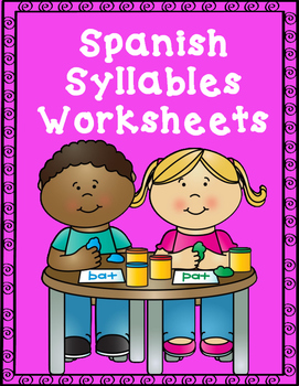 Spanish Syllables Worksheets:  Cut and Paste Activities fo