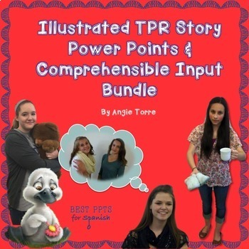 Illustrated Spanish TPR Story Power Points and Comprehensi