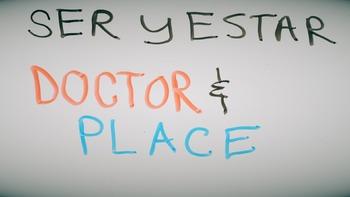 Spanish ser and estar video Doctor & Place Ser & Estar ver