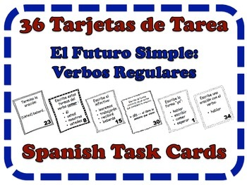 Spanish Simple Future (Regular Verbs) Task Cards