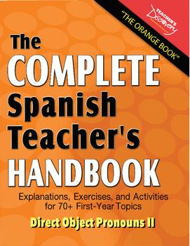 Spanish Teacher's Handbook: Direct Object Pronouns 2