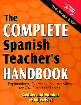 Spanish Teacher's Handbook: Gender & Number of Adjectives