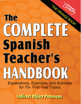 Spanish Teacher's Handbook: Indirect Object Pronouns