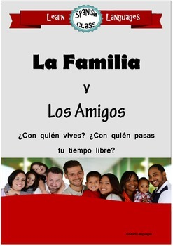 Spanish: La familia y los amigos - Teaching family