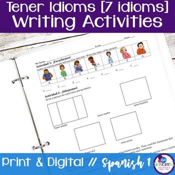 Spanish Tener Idioms Writing Activities - 7 idioms