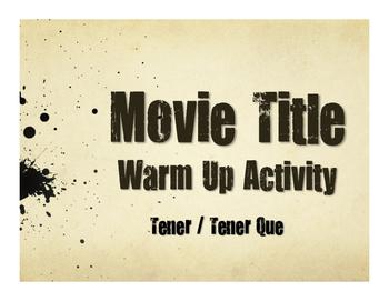 Spanish Tener Movie Titles