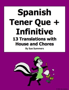 Spanish Tener Que + Infinitive with Chores and House 13 Sentences