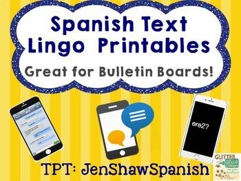 Spanish Text Lingo Bulletin Board Printables