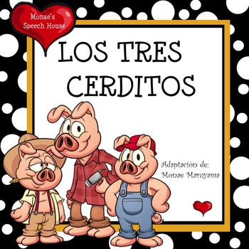 Spanish The Three Little Pigs