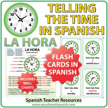 Spanish Time - Flash Cards and Charts