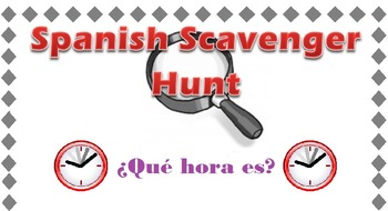 Spanish Time Practice Scavenger Hunt