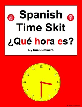 Spanish Time Skit / Role Play / Speaking Activity