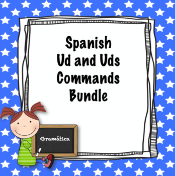 Spanish Ud and Uds commands bundle