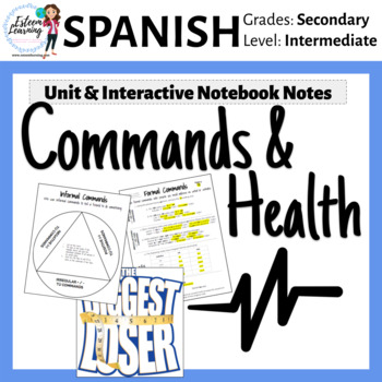 Spanish Unit on Commands & Health / Mandatos y La Salud