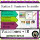 Spanish Vacations, The verb IR & Activities: Sentence Stru