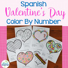 Spanish Valentines Day Hearts Color by Number 1-10, 1-20, 1-100