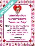 Spanish Valentine's Word Problems Solve and Snip- 4th & 5t