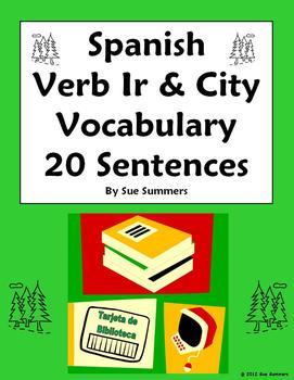 Spanish Verb Ir and City 20 Sentences and 7 Image IDs