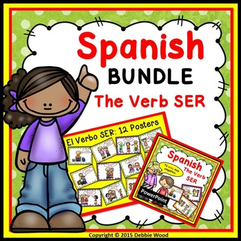 Spanish Verb SER BUNDLE   Worksheets, PowerPoint & Posters