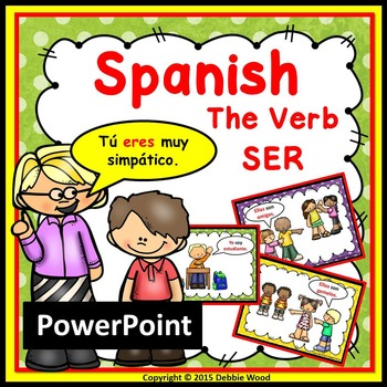 Spanish Verb SER PowerPoint Presentation and Worksheets