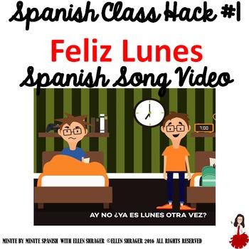 "Spanish Song Video ""Feliz Lunes""  improves  Class Routine,"