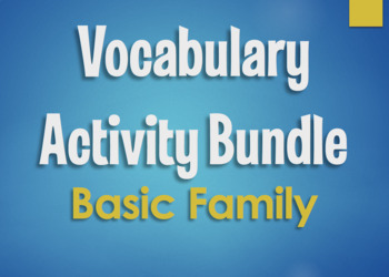 Spanish Vocabulary Activity Bundle:  Basic Family