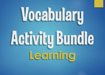 Spanish Vocabulary Activity Bundle:  Learning