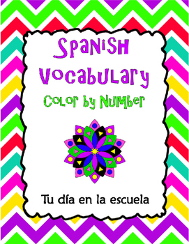 Spanish Vocabulary Color by Number: Your day in school