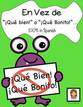 "Spanish Vocabulary ""Instead of Que Bien y Que Bonito"""