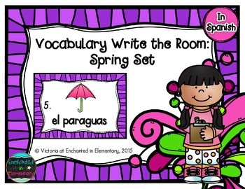 Spanish Vocabulary Write the Room: Spring Set