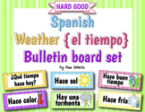 Spanish Weather {El Tiempo} Bulletin Board Set {HARD GOOD}