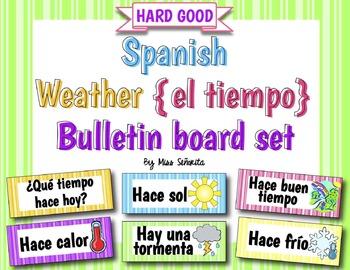 Spanish Weather {El Tiempo} Bulletin Board Set {HARD GOOD}
