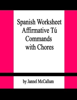 Spanish Worksheet:  Affirmative tú Commands with Chores